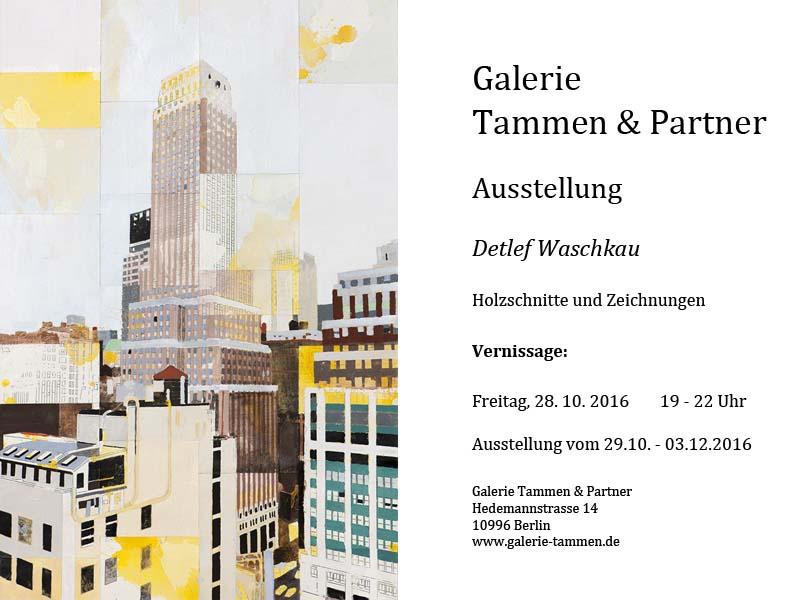 Anzeige: Galerie Tammen & Partner, Ausstellung Detlef Waschkau,